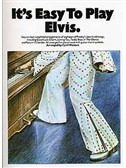 It's Easy To Play: Elvis