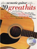 Play Acoustic Guitar With 20 Great Hits