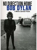 Bob Dylan: No Direction Home - A Martin Scorsese Picture