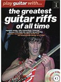 Play Guitar With... The Greatest Guitar Riffs Of All Time