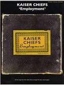 Kaiser Chiefs: Employment (PVG)