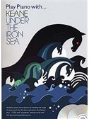 Play Piano With... Keane: Under The Iron Sea. PVG Sheet Music