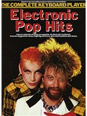 The Complete Keyboard Player: Electronic Pop Hits