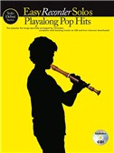 Solo Début Series: Easy Recorder Solos: Playalong Pop Hits (Book/CD)