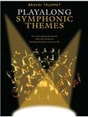 Bravo!: Playalong Symphonic Themes (Trumpet)