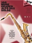 Dip In: 100 More Graded Alto Sax Solos