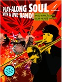 Play-Along Soul With A Live Band! - Trombone (Book And CD)