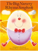 The Big Nursery Rhyme Songbook