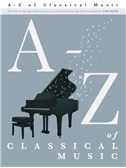 A – Z Of Classical Music