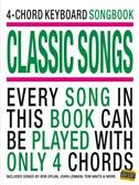 4-Chord Keyboard Songbook: Classic Songs