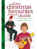 All-Time Christmas Favourites arranged for Ukulele