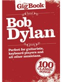 The Gig Book: Bob Dylan