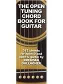 Brendan Gallagher: The Open Tuning Chord Book For Guitar