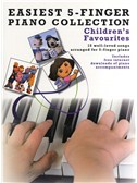 Easiest 5-Finger Piano Collection: Children