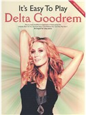 It's Easy to Play Delta Goodrem (2009 Revised Edition)