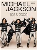 Michael Jackson: 1958 To 2009