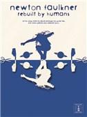 Newton Faulkner: Rebuilt By Humans