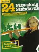 24 Play-Along Standards With A Live Rhythm Section - Flute