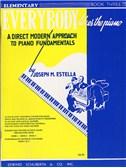 Everybody Likes The Piano: Book 3