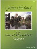 John Ireland: The Collected Piano Works - Book 2