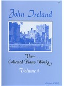 John Ireland: The Collected Piano Works - Book 4