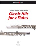 Classic Hits For 2 Flutes - 24 Pieces From Operas, Oratorios, Symphonies Etc.. Sheet Music