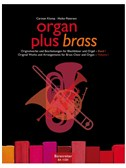 Organ Plus Brass: Volume 1 (Score And Wind Score)