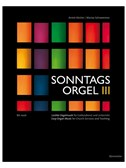Sonntagsorgel - Volume III (Easy Organ Music For Church Services And Teaching: Chorale Settings)