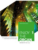 Enjoy The Organ 1 - A Selection Of Easy-To-Play Pieces