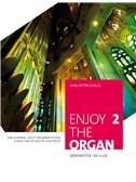 Enjoy The Organ 2: A Selection Of Easy-To-Play Pieces