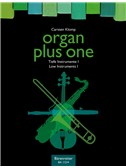 Organ Plus One: Low Instruments I