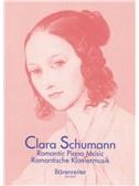 Clara Schumann: Romantic Piano Music - Volume 1