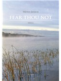 Jansson Marten: Fear Thou Not For SSMAA Chorus. SSAA Sheet Music