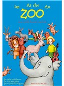 Antoni Cofalik / Romuald Twardowski: Im Zoo - At The Zoo - Au Zoo