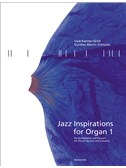 Jazz Inspirations For Organ 1: Popular Music For Church Services And Concerts