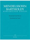Felix Mendelssohn Bartholdy: Variationen Für Klavier