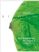 Uwe-Karsten Groß / Gunther Martin Göttsche: Jazz Inspirations For Organ 3