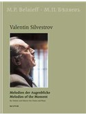 Valentin Silvestrov: Melodies Of The Moments - 22 Pieces In 7 Cycles