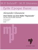 "Alexander Glasunow: Zwei Stücke aus dem Ballett ""Raymonda"""