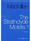 James MacMillan: The Strathclyde Motets Set I