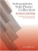 The Boosey & Hawkes Solo Piano Collection: Russian Masters