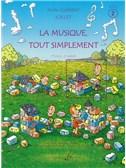 Jean-Clément Jollet: La Musique Tout Simplement Volume 2 Eleve