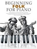 Beginning Folk For Piano