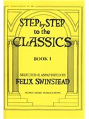 Step By Step To The Classics: Book 1