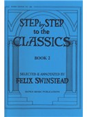 Step By Step To The Classics: Book 2