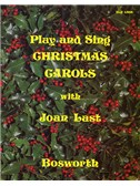 Joan Last: Play And Sing Christmas Carols