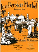 Albert Ketelbey: In A Persian Market (Easy Piano)