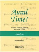 Turnbull: Aural Time! Practice Tests Grade 6