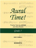 David Turnbull: Aural Time! Practice Tests - Grade 7