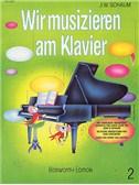 John W. Schaum: Wir Musizieren Am Klavier Bd.2